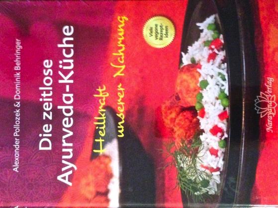 Buch Die zeitlose Ayurvedaküche, vegetarisch, vegane Rezepte ...